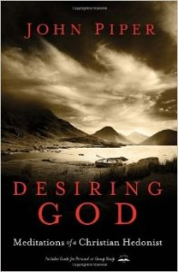 Desiring God - Meditations of a Christian Hedonist